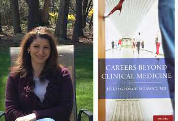 MomMD Spotlight: Dr. Heidi George Moawad, MD Guides Physicians Looking to Pursue a Non-clinical Medical Career Path