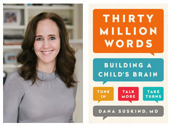 MomMD Spotlight: Dr. Dana Suskind and Her New Book: Thirty Million Words