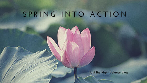 15 Ways To Spring Into Action And Achieve Balance